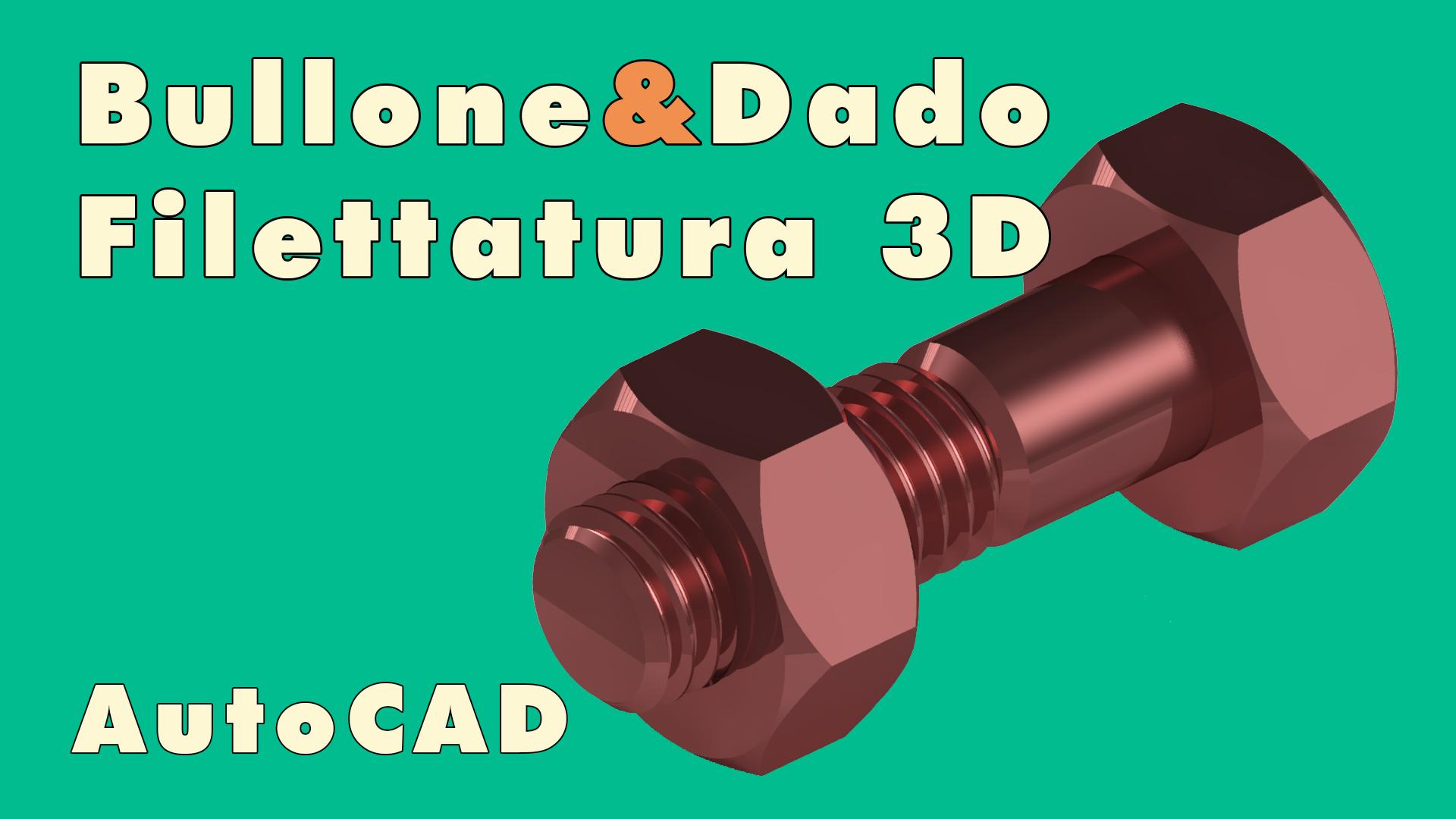 Filettatura 3D Metrica con AutoCAD