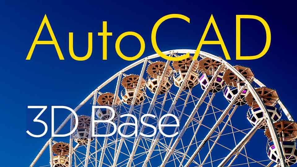 Autocad 3d base