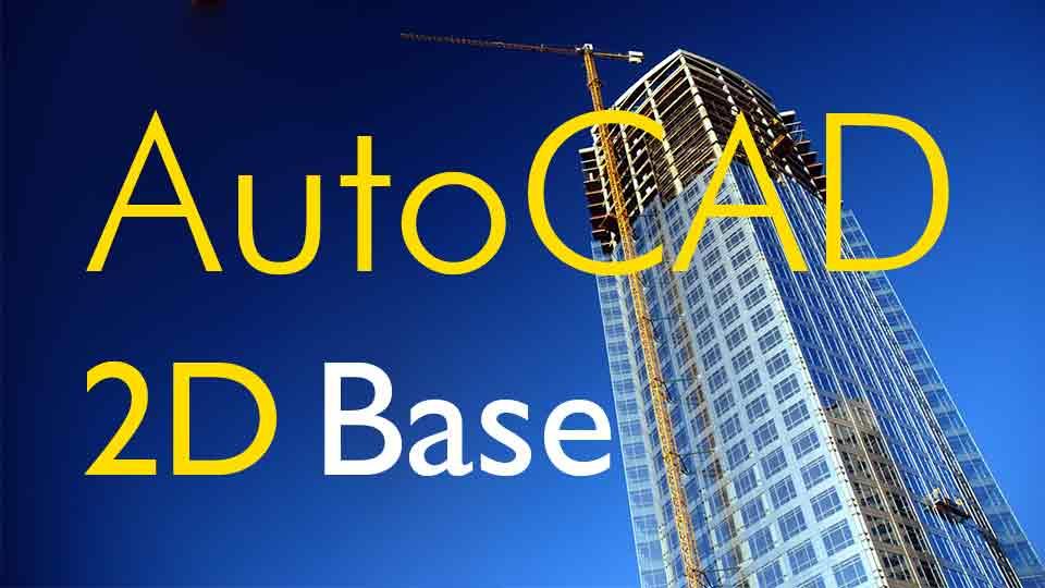 Autocad Base 2d
